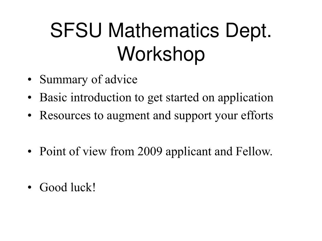 SFSU Mathematics Dept. Workshop