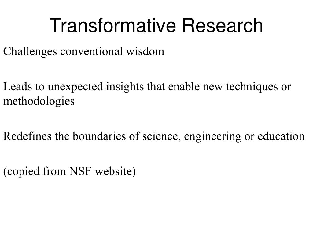 Transformative Research