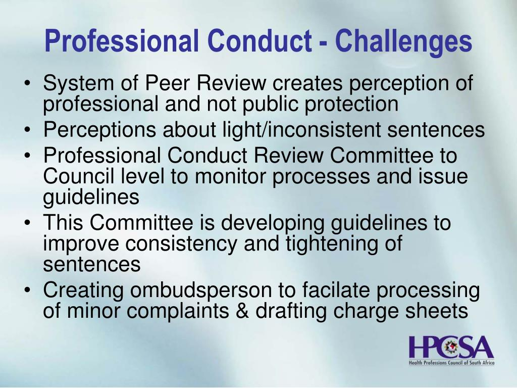 Professional Conduct - Challenges