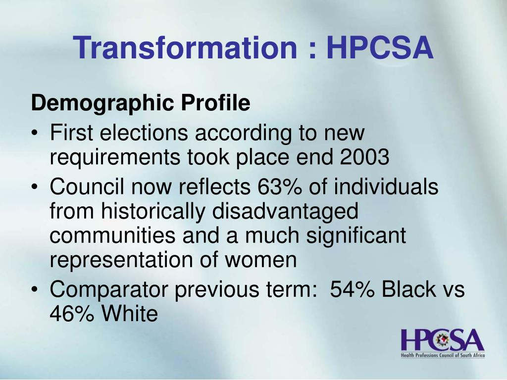 Transformation : HPCSA