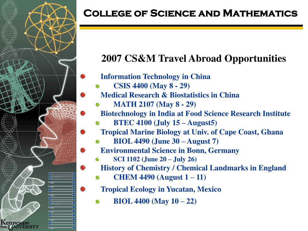 2007 CS&M Travel Abroad Opportunities