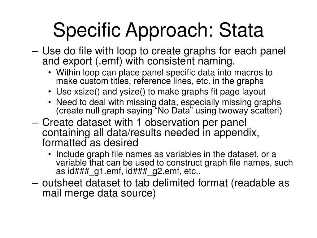 Specific Approach: Stata