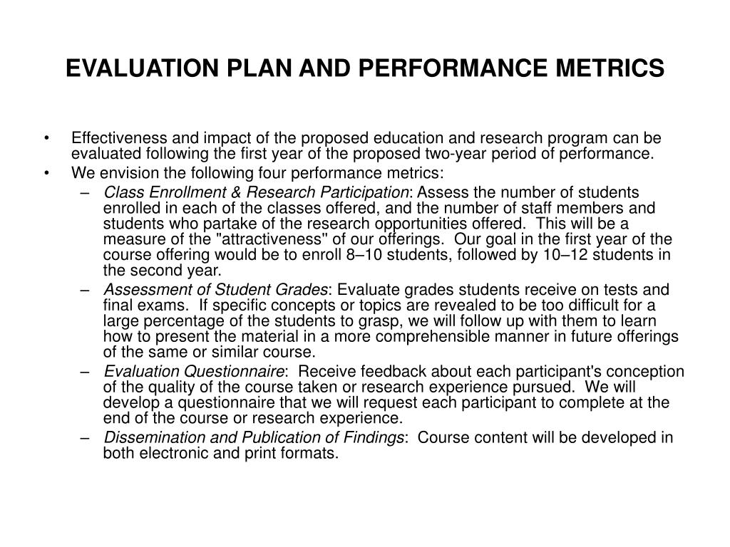 EVALUATION PLAN AND PERFORMANCE METRICS