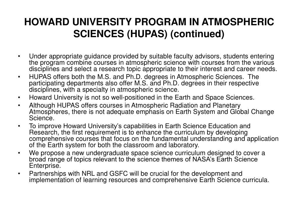 HOWARD UNIVERSITY PROGRAM IN ATMOSPHERIC SCIENCES (HUPAS) (continued)