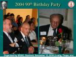 2004 90 th birthday party