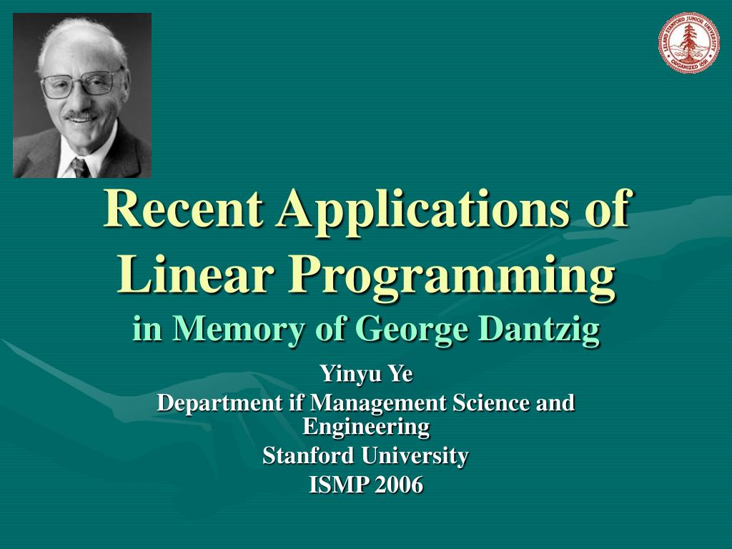 recent applications of linear programming in memory of george dantzig