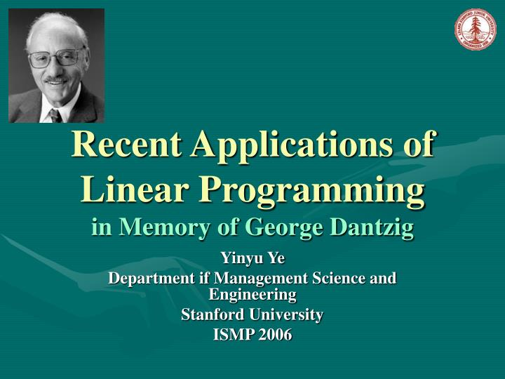 Recent applications of linear programming in memory of george dantzig l.jpg