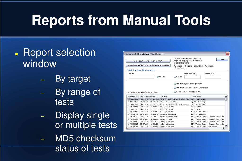 Reports from Manual Tools