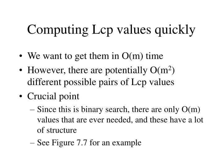 Computing Lcp values quickly