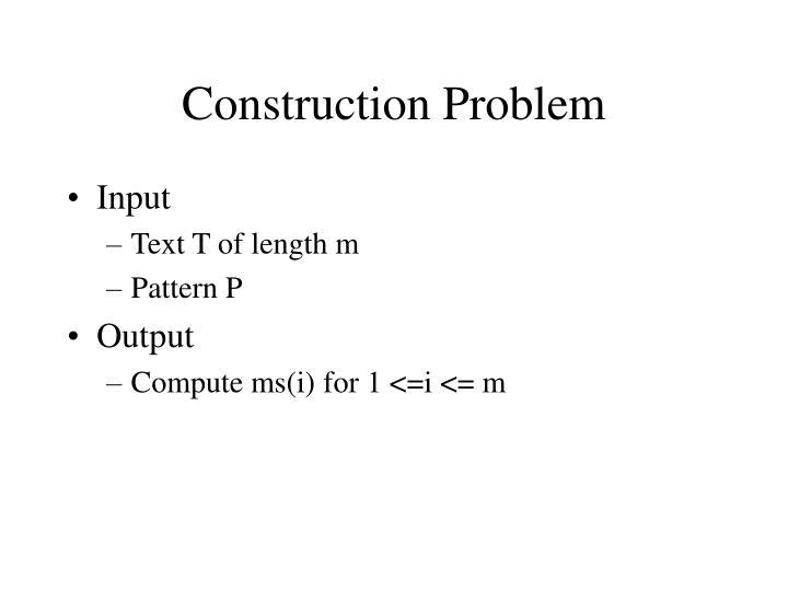 Construction Problem