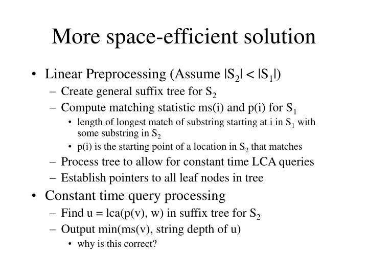 More space-efficient solution