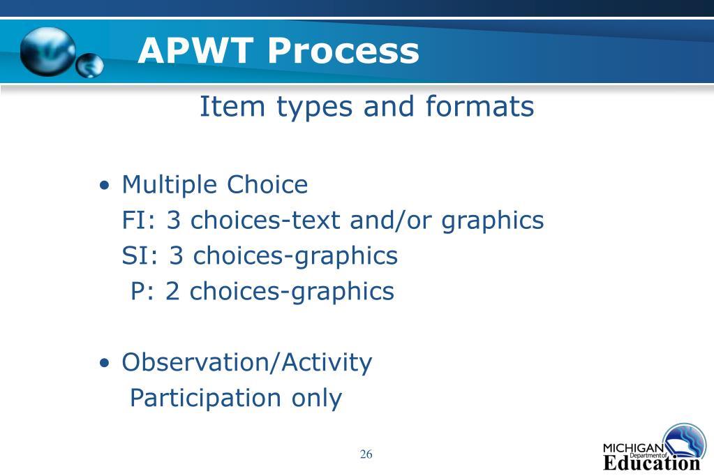 APWT Process