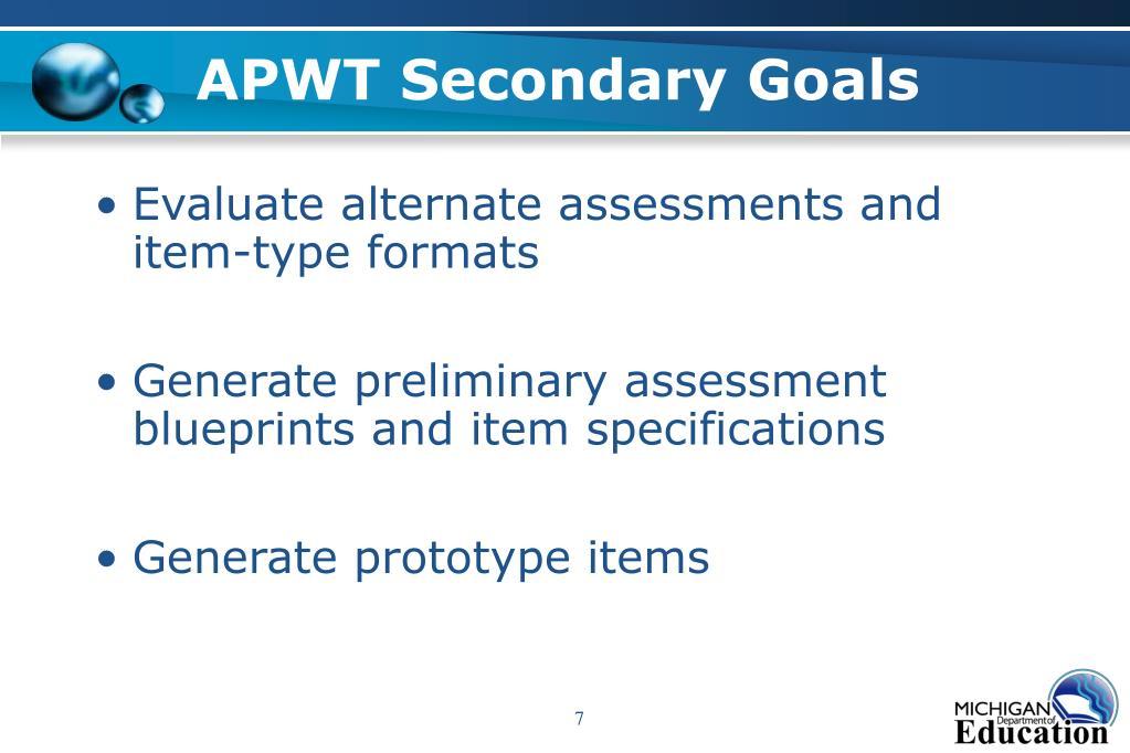APWT Secondary Goals