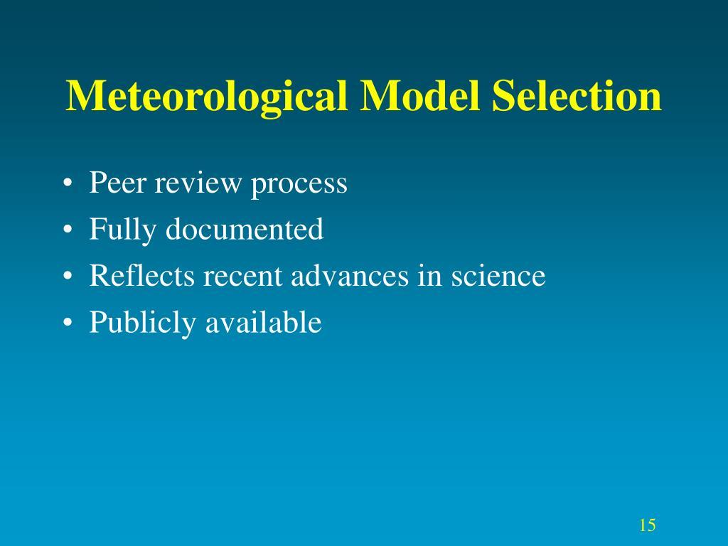 Meteorological Model Selection