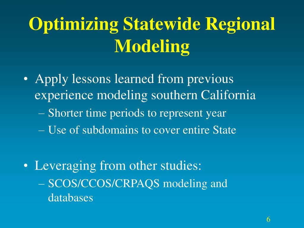 Optimizing Statewide Regional Modeling