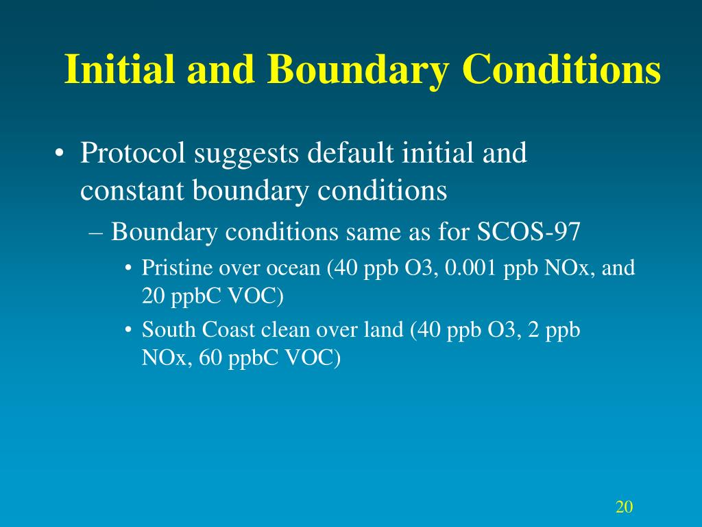 Initial and Boundary Conditions