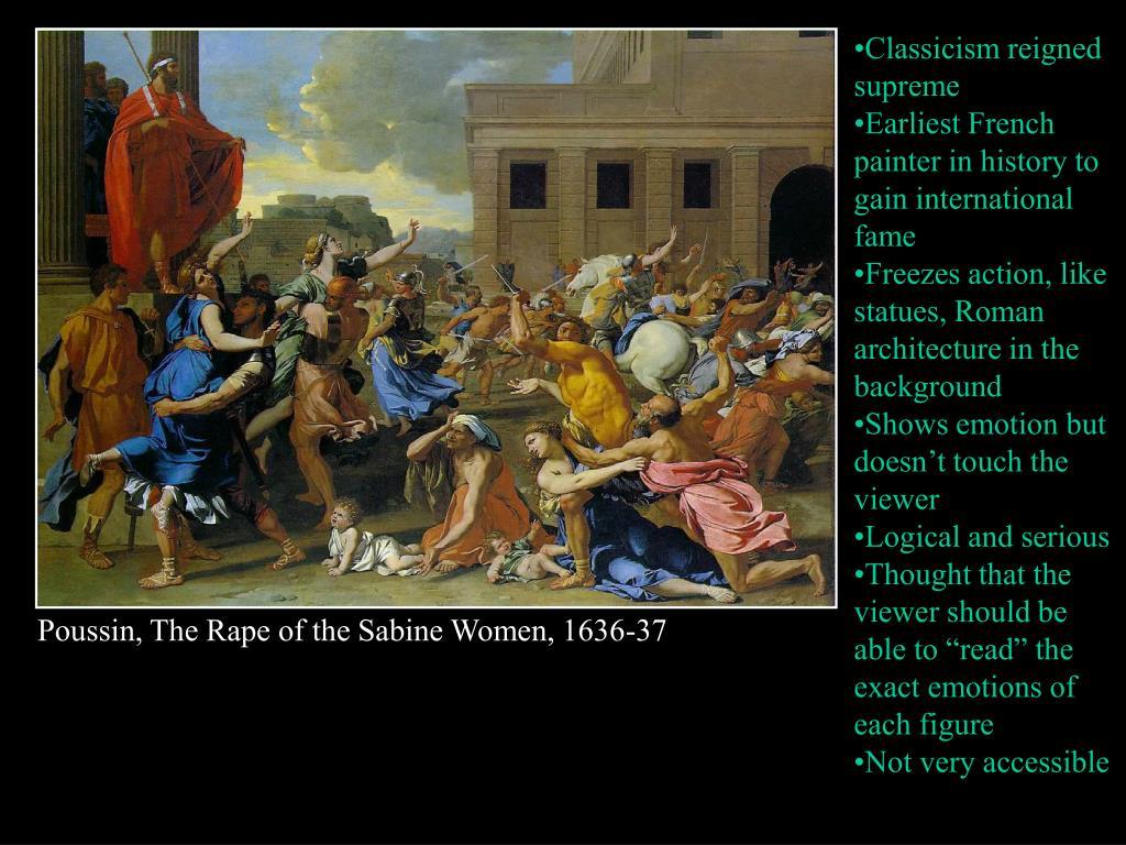 Classicism reigned supreme