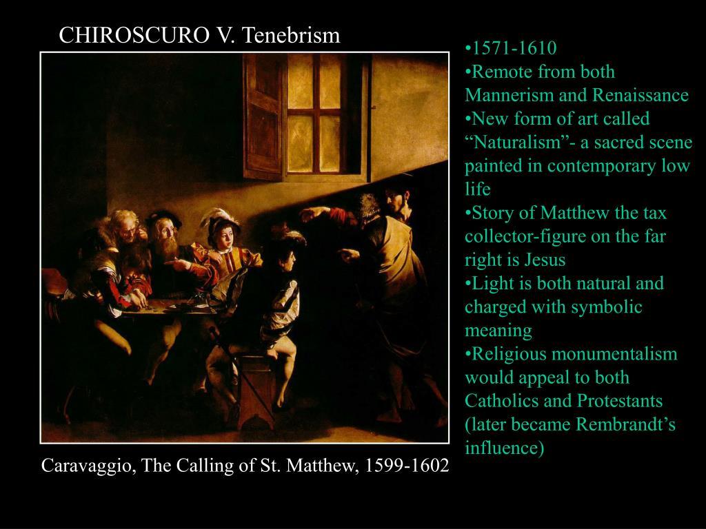 CHIROSCURO V. Tenebrism