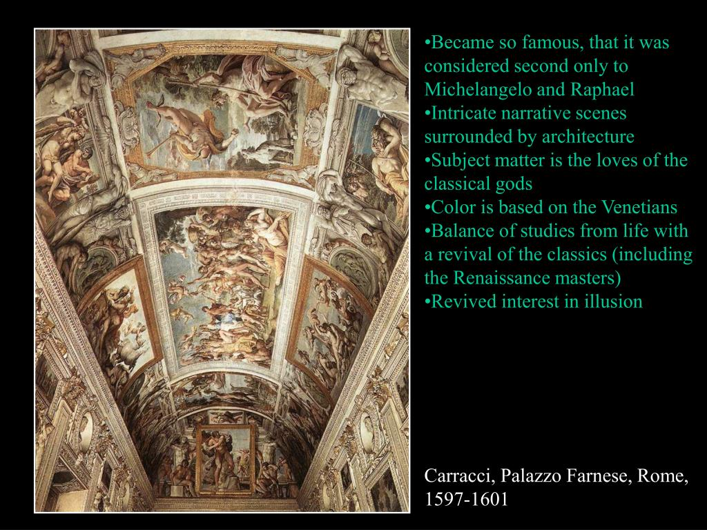 Became so famous, that it was considered second only to Michelangelo and Raphael