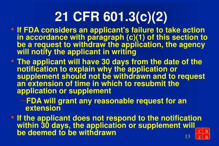 21 CFR 601.3(c)(2)