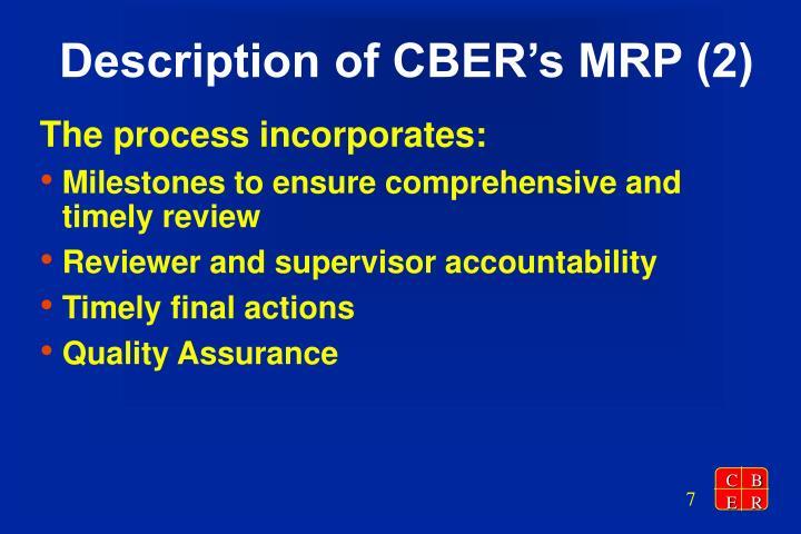 Description of CBER's MRP (2)