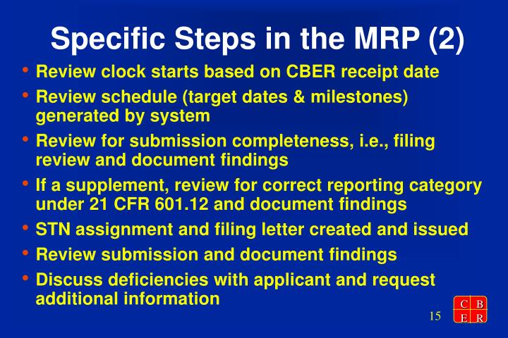 Specific Steps in the MRP (2)