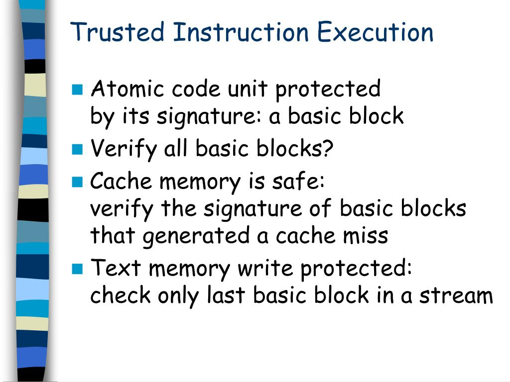 Trusted Instruction Execution