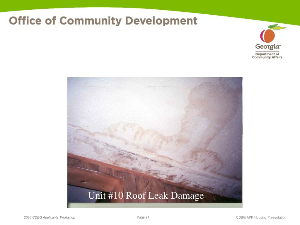 Unit #10 Roof Leak Damage