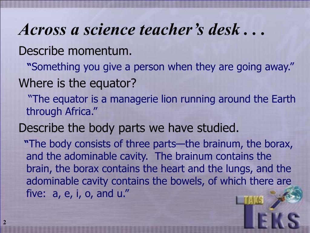 Across a science teacher's desk . . .