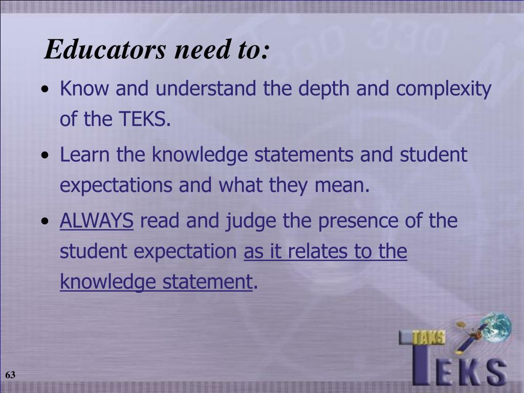 Educators need to: