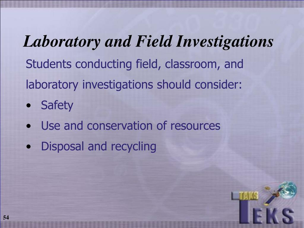 Laboratory and Field Investigations