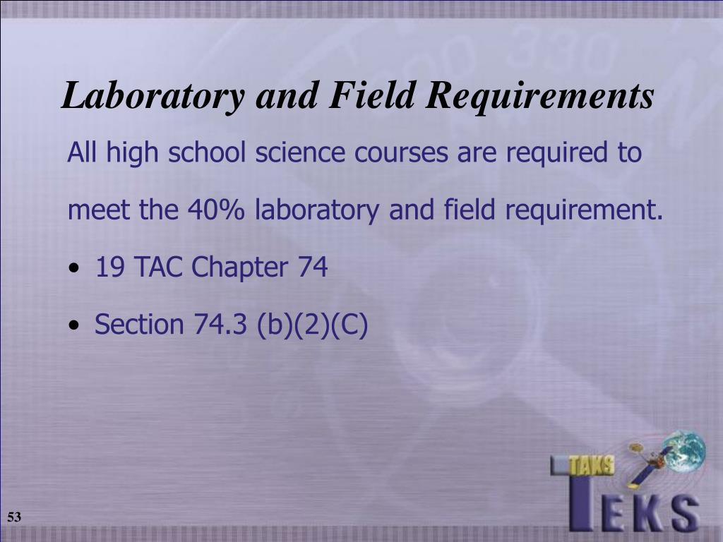 Laboratory and Field Requirements