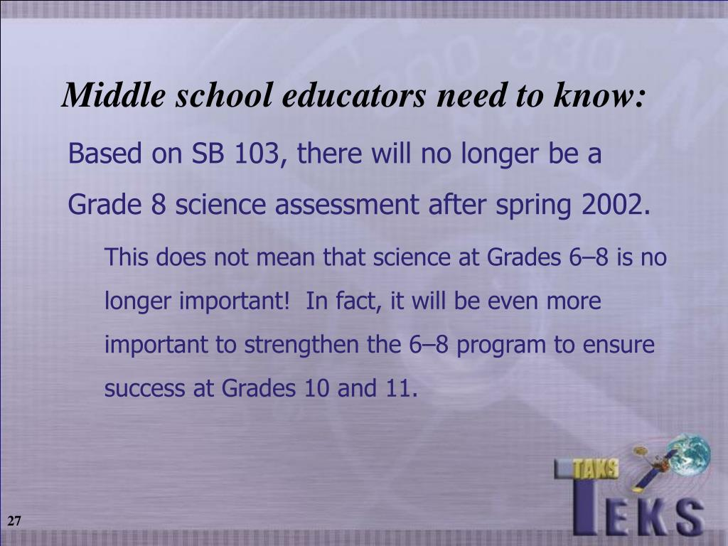 Middle school educators need to know: