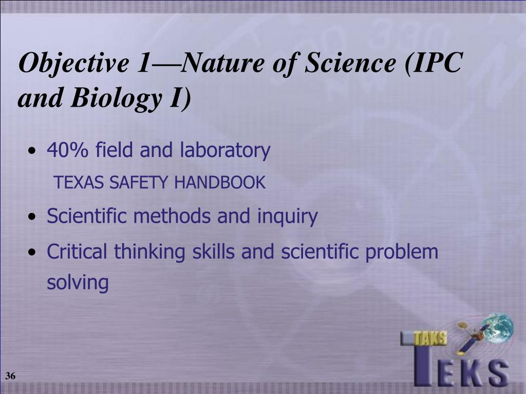 Objective 1—Nature of Science (IPC and Biology I)