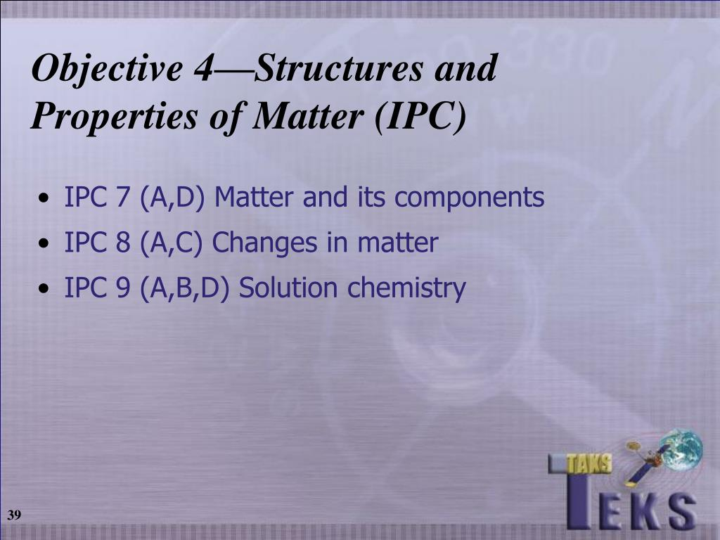 Objective 4—Structures and Properties of Matter (IPC)