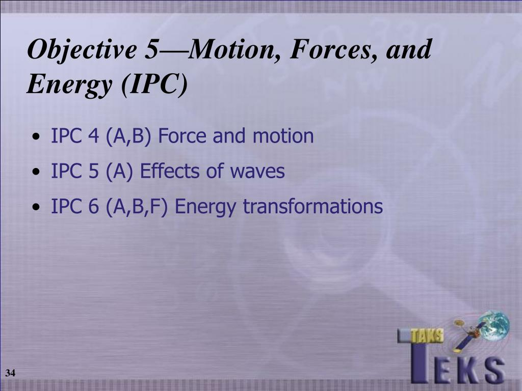 Objective 5—Motion, Forces, and Energy (IPC)