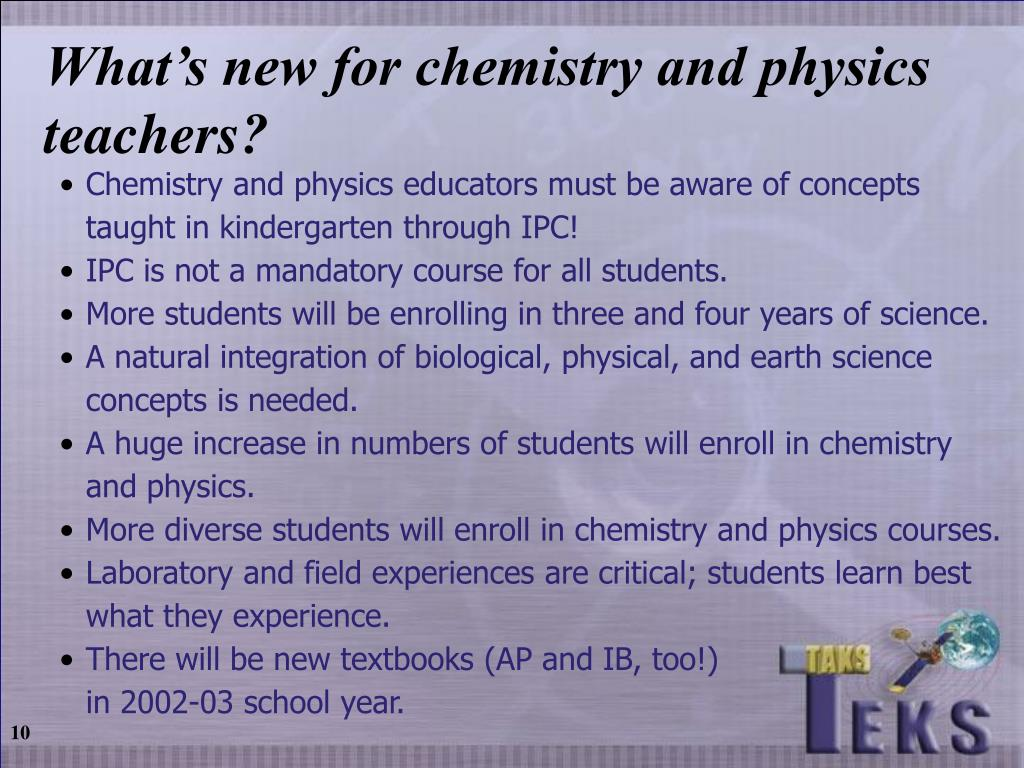 What's new for chemistry and physics teachers?