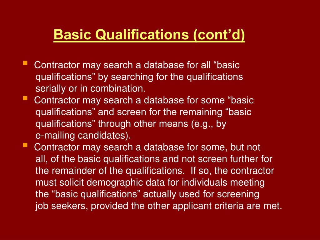 Basic Qualifications (cont'd)