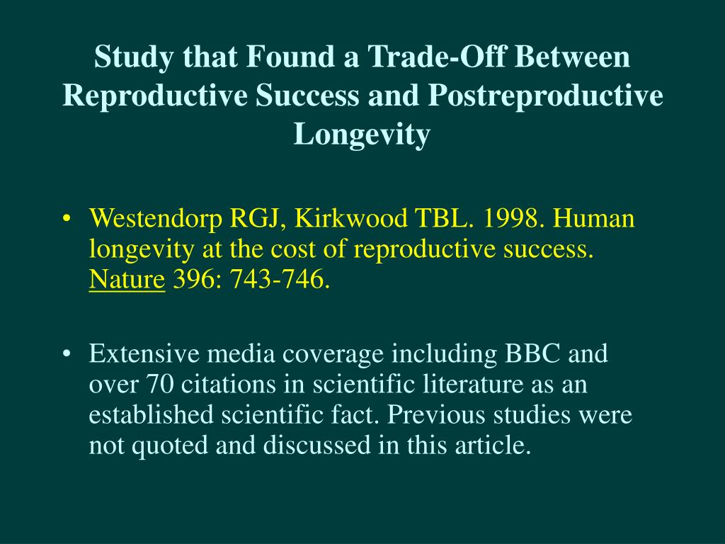 Study that Found a Trade-Off Between Reproductive Success and Postreproductive Longevity