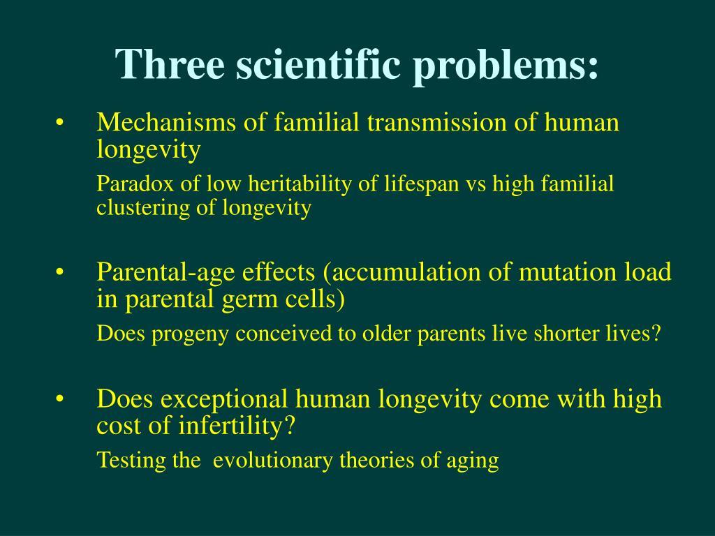 Three scientific problems: