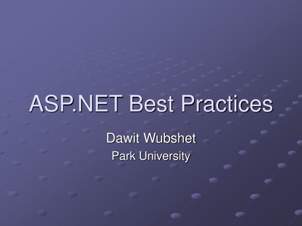 ASP.NET Best Practices
