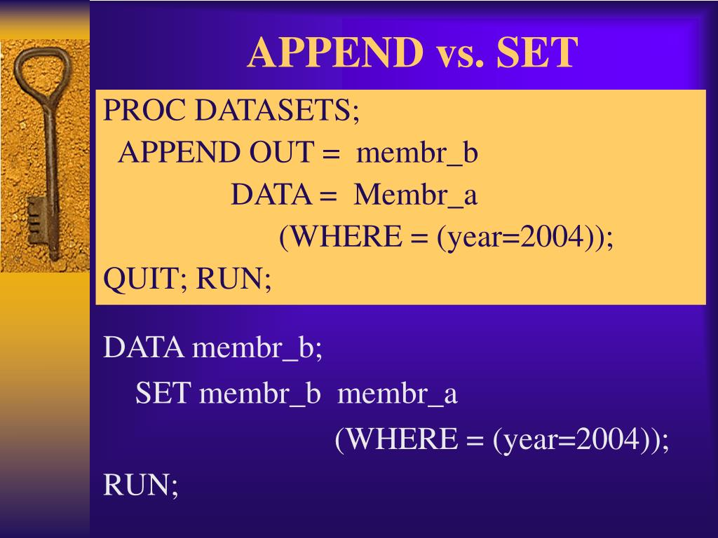APPEND vs. SET