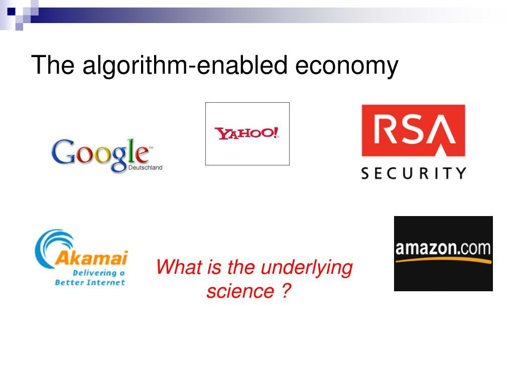 The algorithm-enabled economy