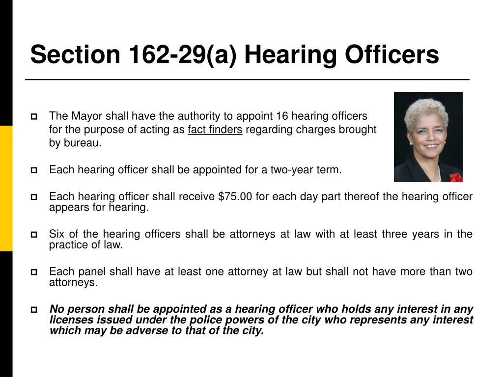 Section 162-29(a) Hearing Officers