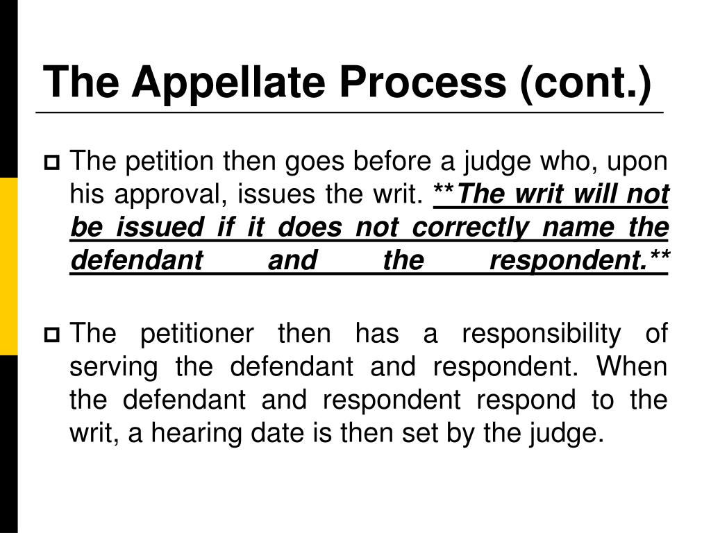The Appellate Process (cont.)