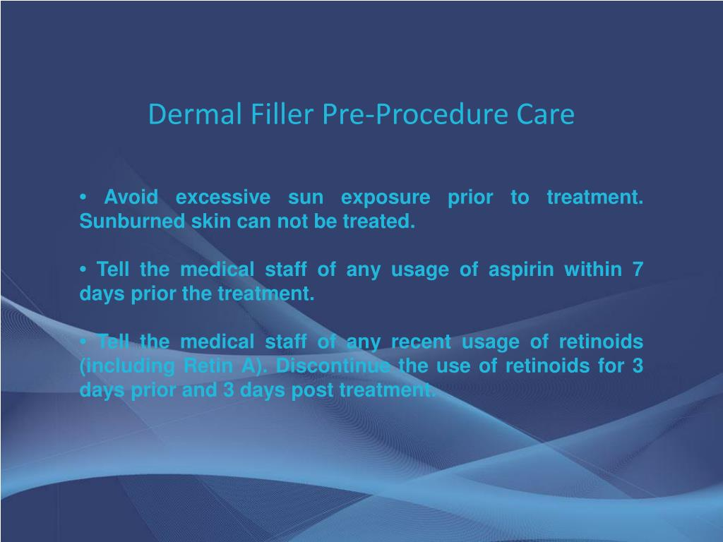 Dermal Filler Pre-Procedure Care