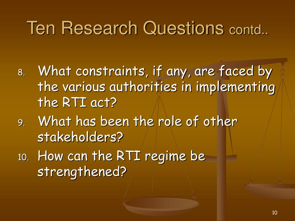 Ten Research Questions