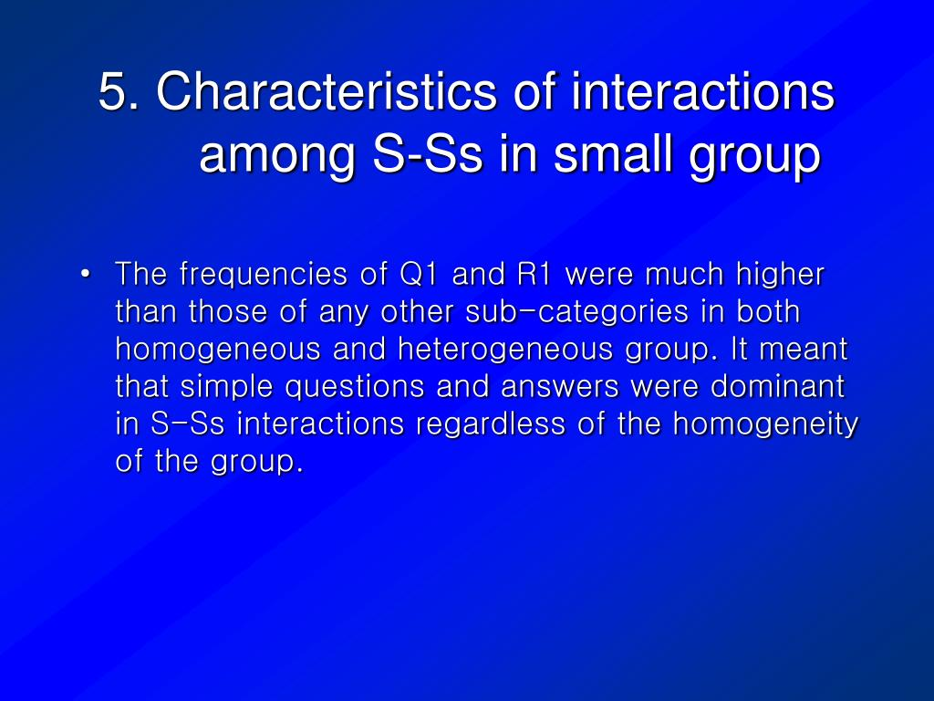 5. Characteristics of interactions among S-Ss in small group