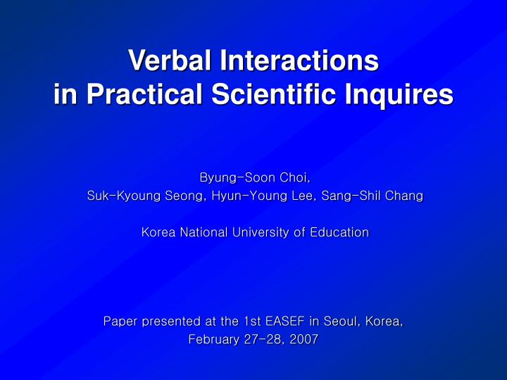 Verbal interactions in practical scientific inquires