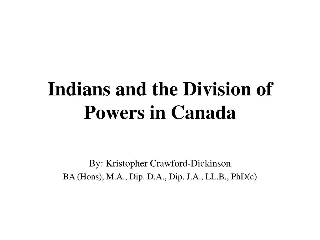 Indians and the Division of Powers in Canada